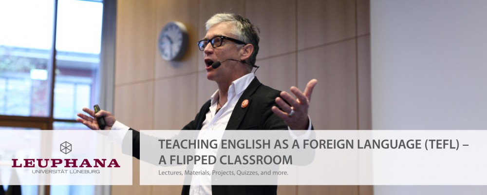 Teaching English as a Foreign Language (TEFL) – A Flipped Classroom